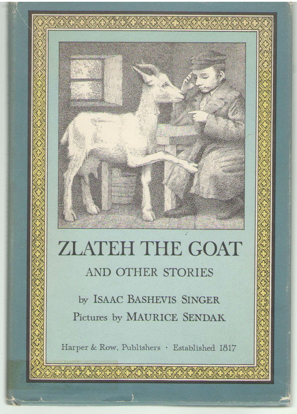 Zlateh the Goat and Other Stories, Isaac Bashevis Singer